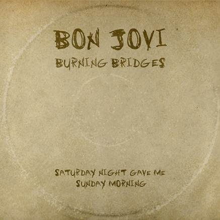 "Bon Jovi estrena nueva canción: ""Saturday Night Gave Me Sunday Morning"""